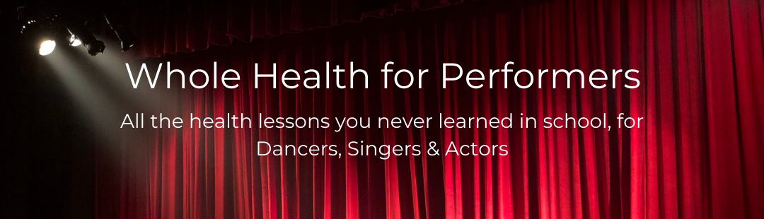 Whole Health for Performers